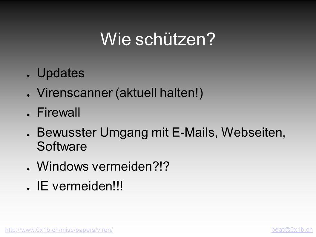 Wie schützen Updates Virenscanner (aktuell halten!) Firewall