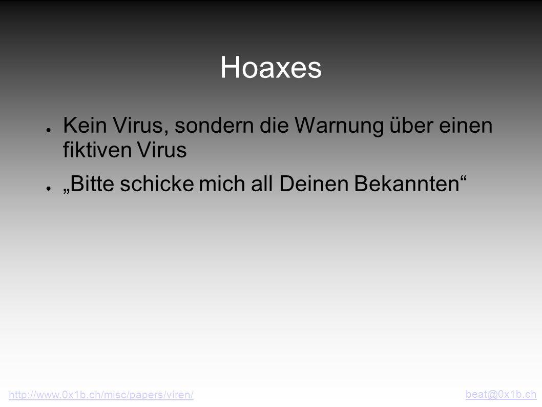 Hoaxes Kein Virus, sondern die Warnung über einen fiktiven Virus