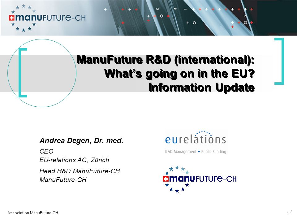 ManuFuture R&D (international): What's going on in the EU