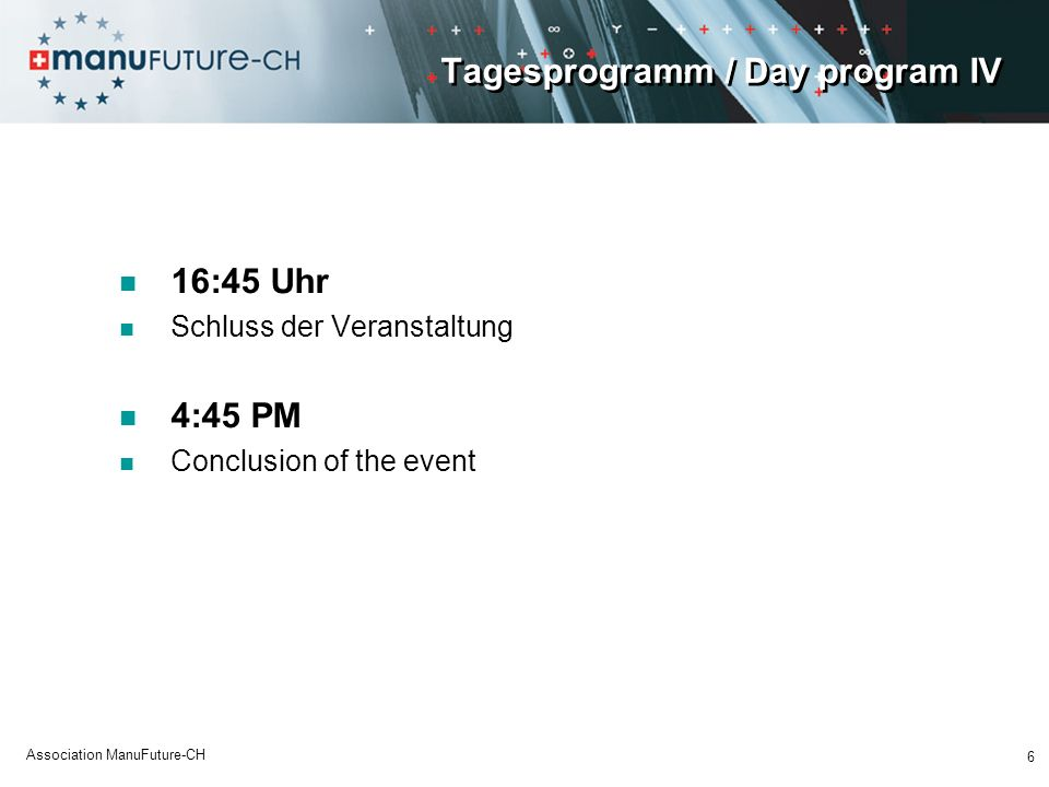 Tagesprogramm / Day program IV