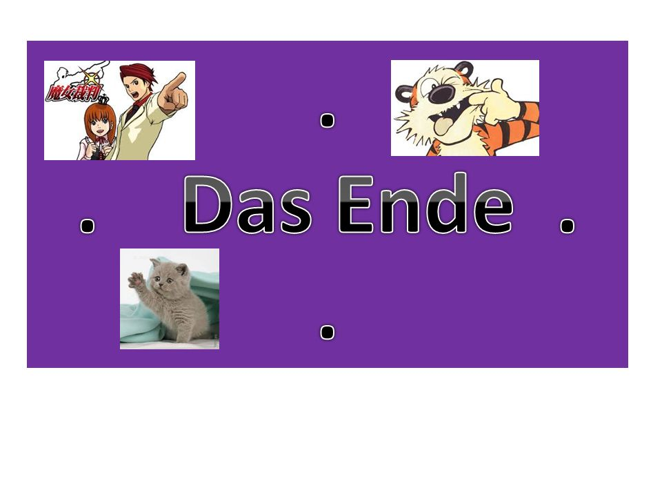 . . Das Ende . Zum Schluss And that is how stem changing verbs change…