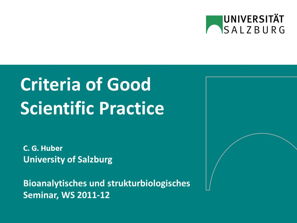 Criteria of Good Scientific Practice