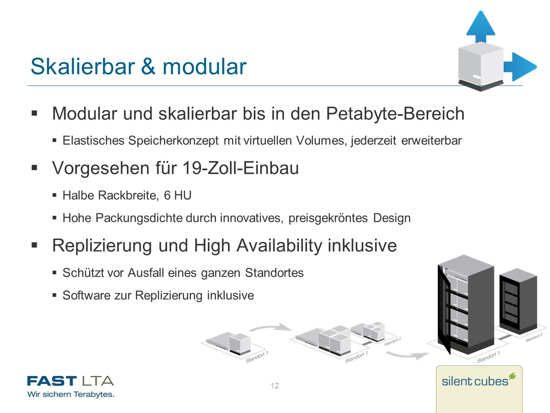 Skalierbar & modular Modular und skalierbar bis in den Petabyte-Bereich. Elastisches Speicherkonzept mit virtuellen Volumes, jederzeit erweiterbar.