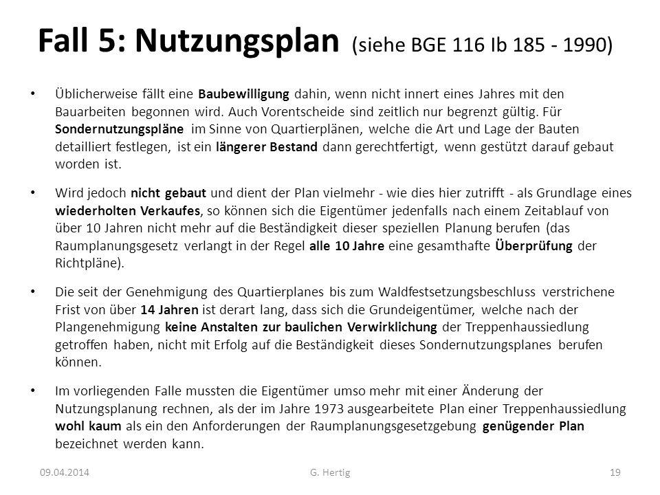 Fall 5: Nutzungsplan (siehe BGE 116 Ib 185 - 1990)