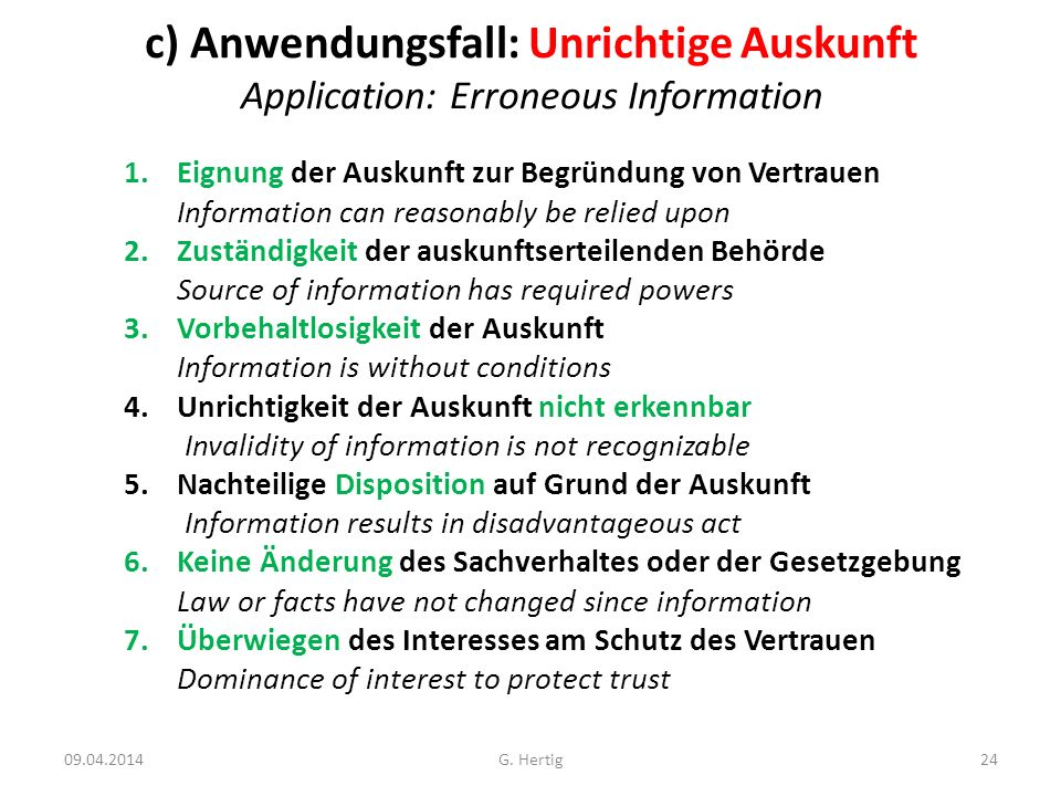 c) Anwendungsfall: Unrichtige Auskunft Application: Erroneous Information