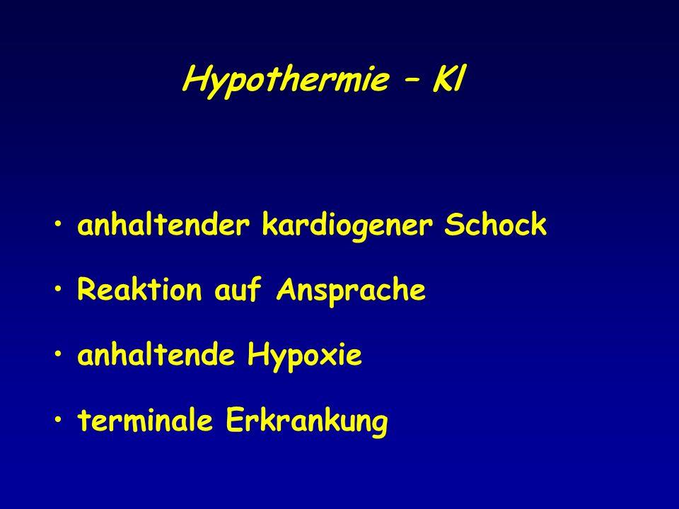 Hypothermie – Kl anhaltender kardiogener Schock Reaktion auf Ansprache