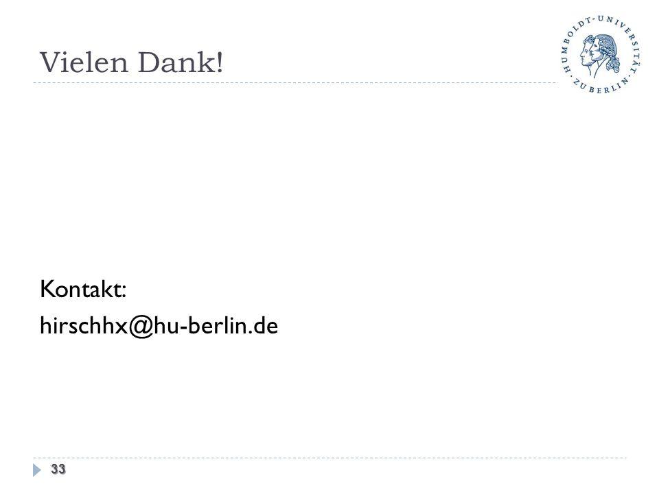 Vielen Dank! Kontakt: hirschhx@hu-berlin.de