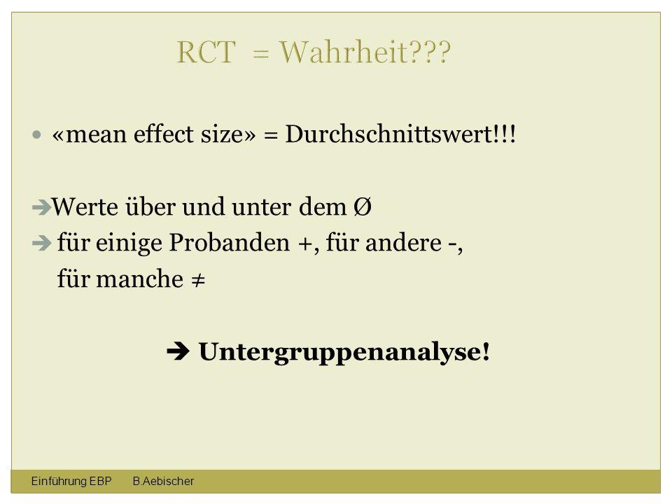 RCT = Wahrheit «mean effect size» = Durchschnittswert!!!