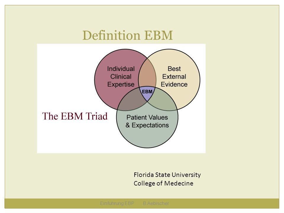 Definition EBM Florida State University College of Medecine