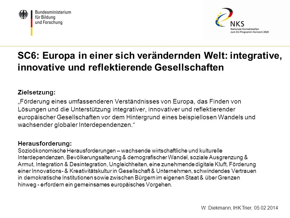 SC6: Europa in einer sich verändernden Welt: integrative, innovative und reflektierende Gesellschaften