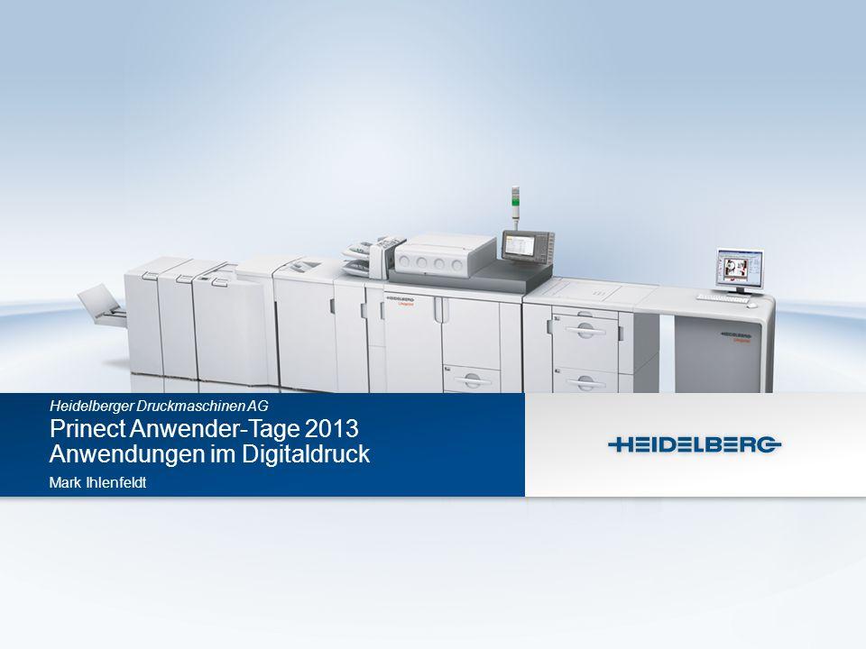 Prinect Anwender-Tage 2013 Anwendungen im Digitaldruck