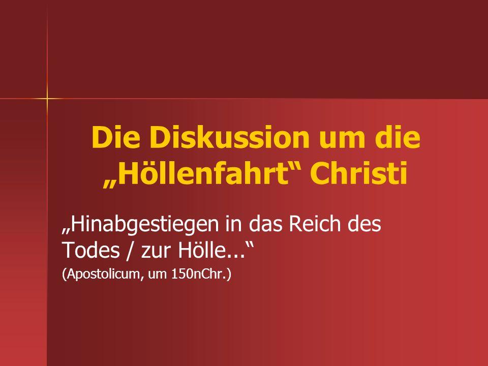 """Die Diskussion um die """"Höllenfahrt Christi"""