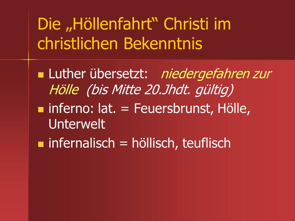"""Die """"Höllenfahrt Christi im christlichen Bekenntnis"""