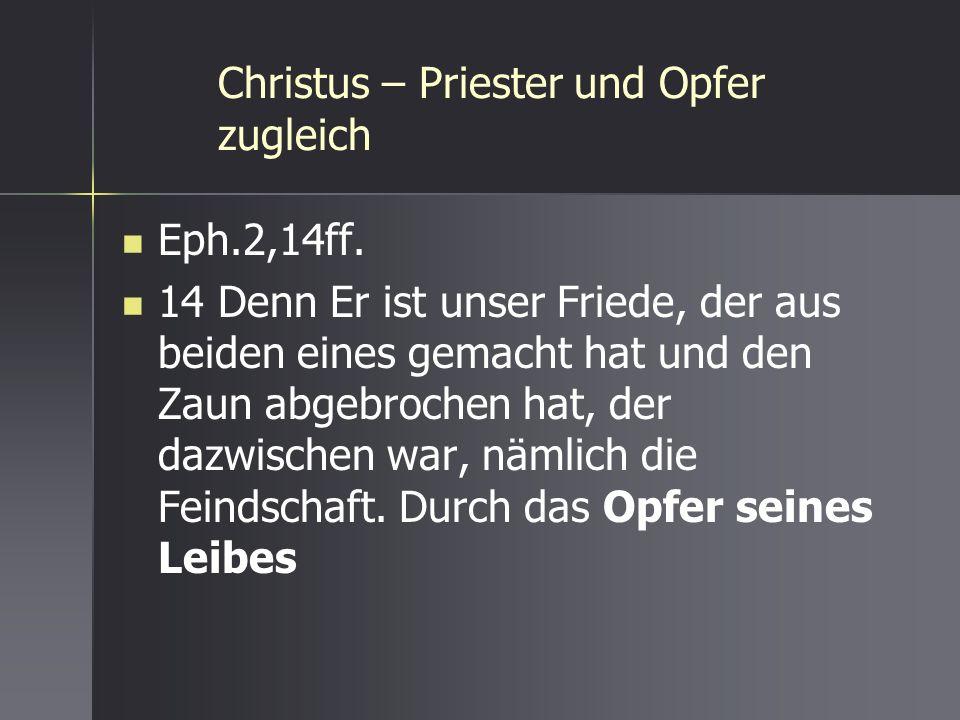 Christus – Priester und Opfer zugleich