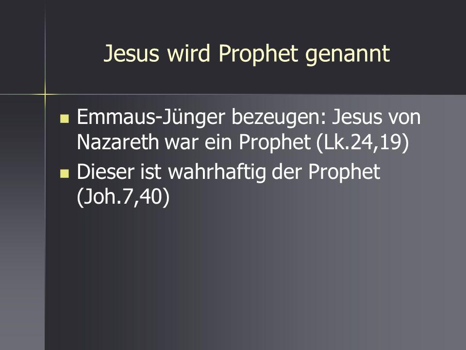 Jesus wird Prophet genannt