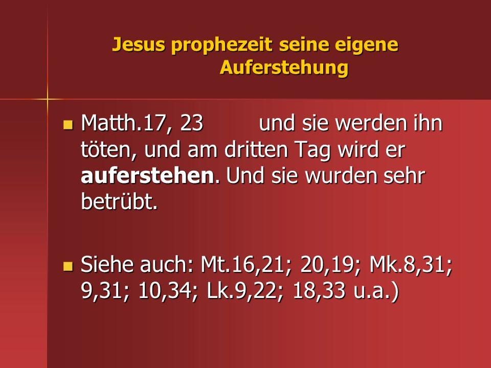 Jesus prophezeit seine eigene Auferstehung