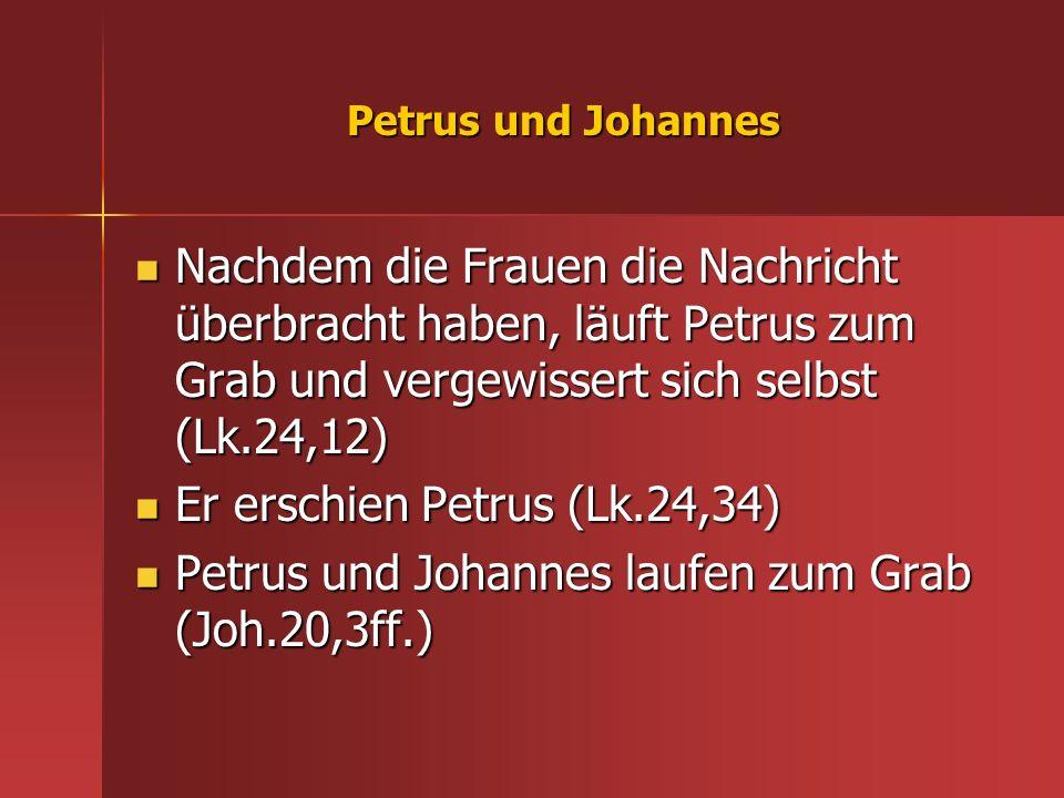 Er erschien Petrus (Lk.24,34)