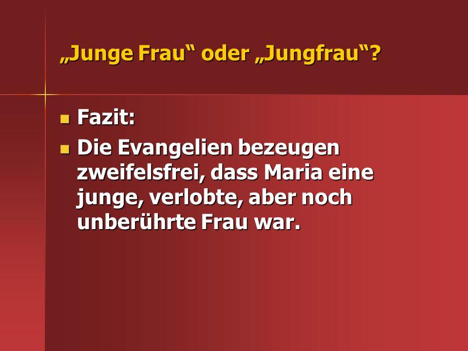 """Junge Frau oder ""Jungfrau"