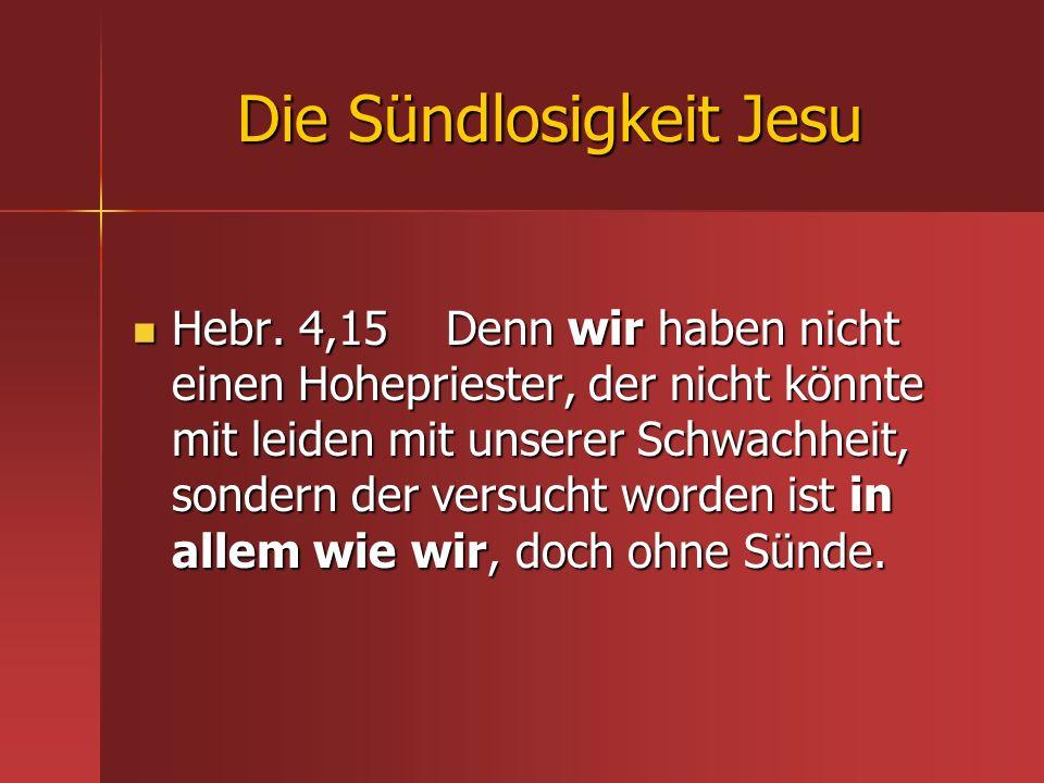 Die Sündlosigkeit Jesu