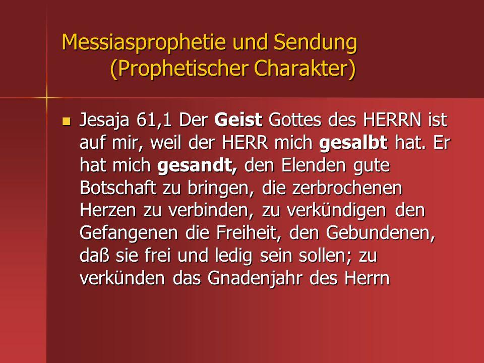 Messiasprophetie und Sendung (Prophetischer Charakter)