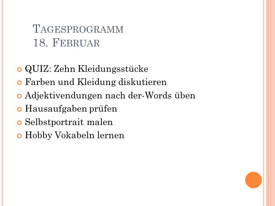 Tagesprogramm 18. Februar