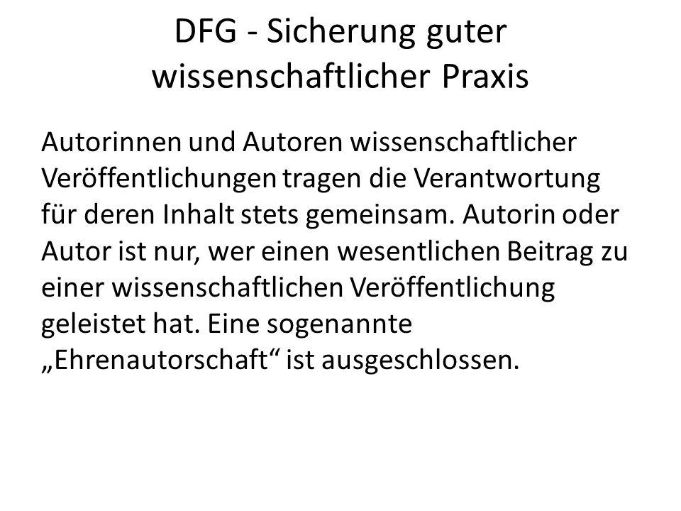 DFG - Sicherung guter wissenschaftlicher Praxis