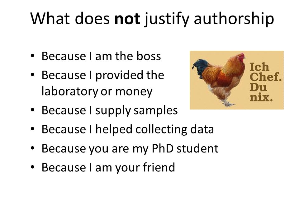What does not justify authorship