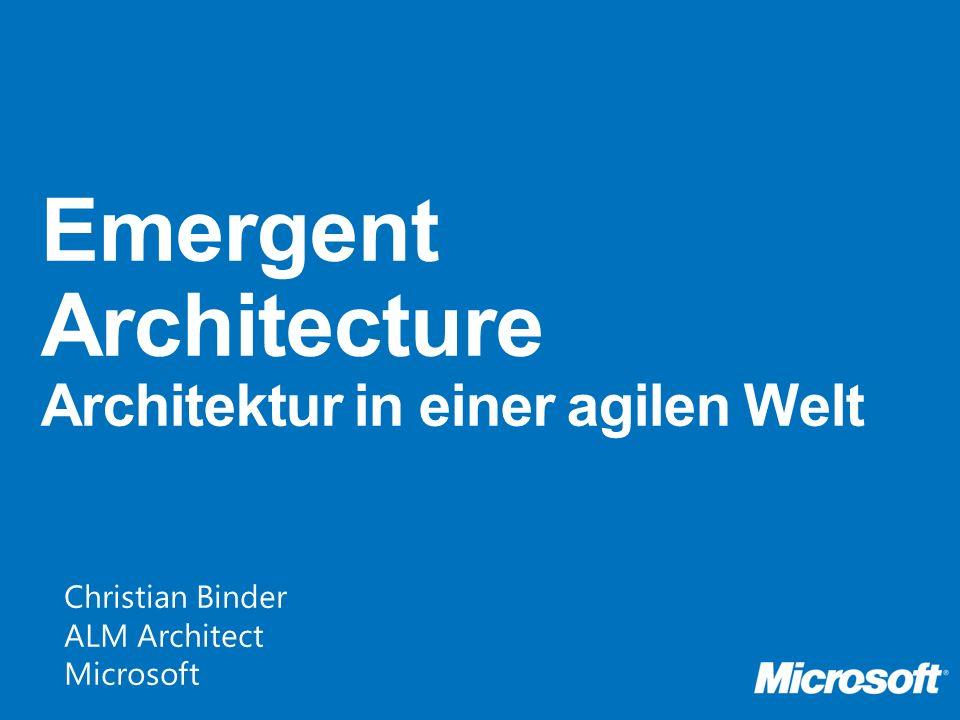 Emergent Architecture Architektur in einer agilen Welt