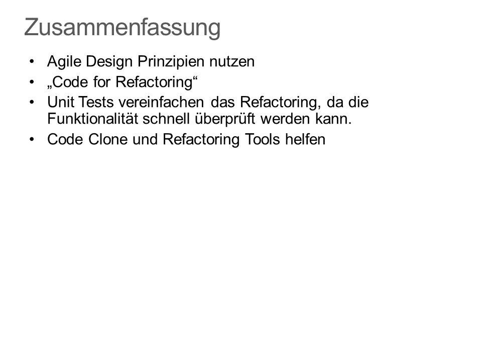 """Zusammenfassung Agile Design Prinzipien nutzen """"Code for Refactoring"""