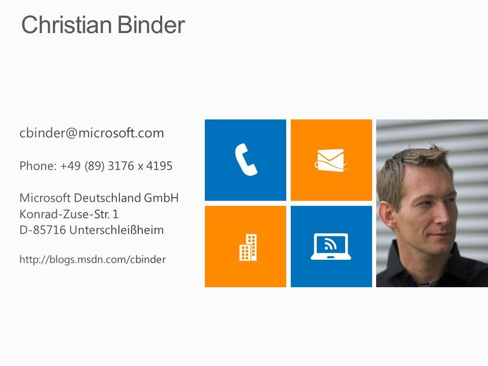 Christian Binder cbinder@microsoft.com Phone: +49 (89) 3176 x 4195