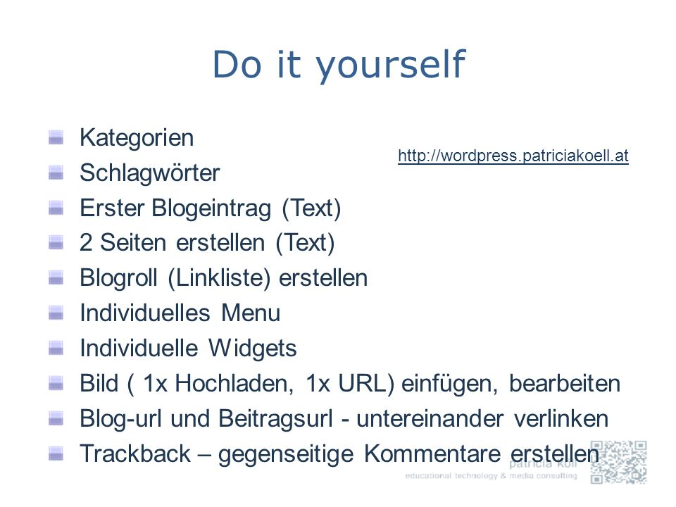 Do it yourself Kategorien Schlagwörter Erster Blogeintrag (Text)