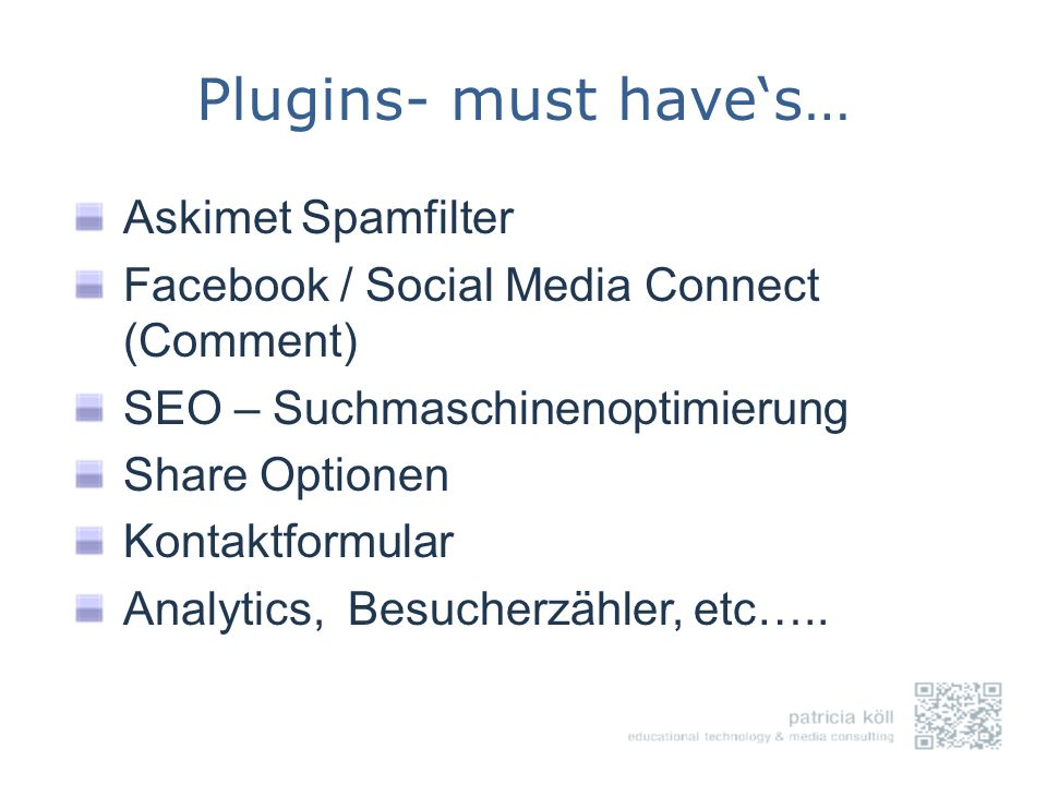 Plugins- must have's… Askimet Spamfilter