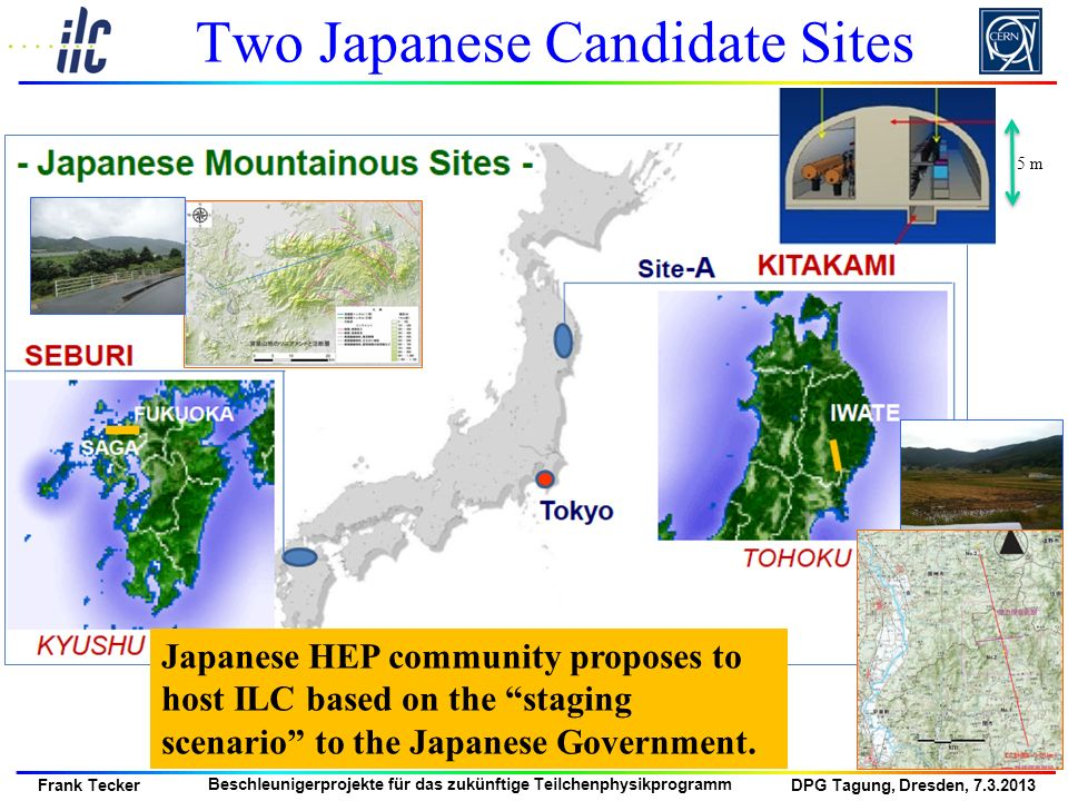 Two Japanese Candidate Sites