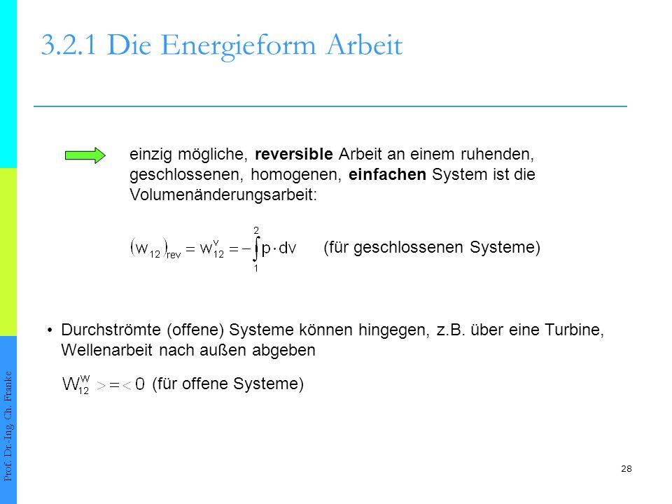 3.2.1 Die Energieform Arbeit