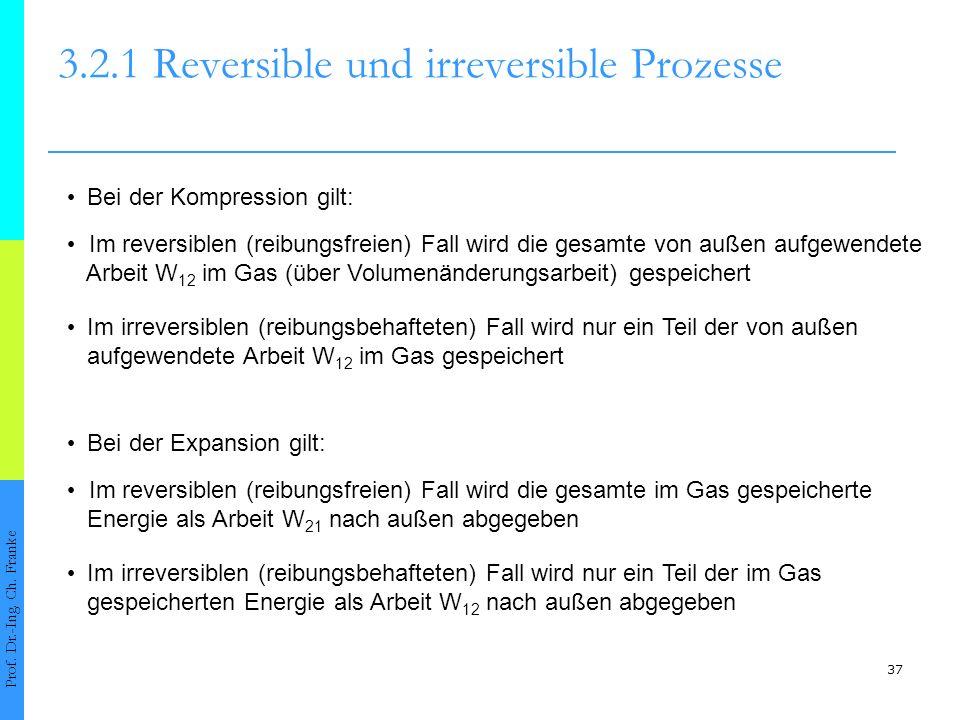 3.2.1 Reversible und irreversible Prozesse
