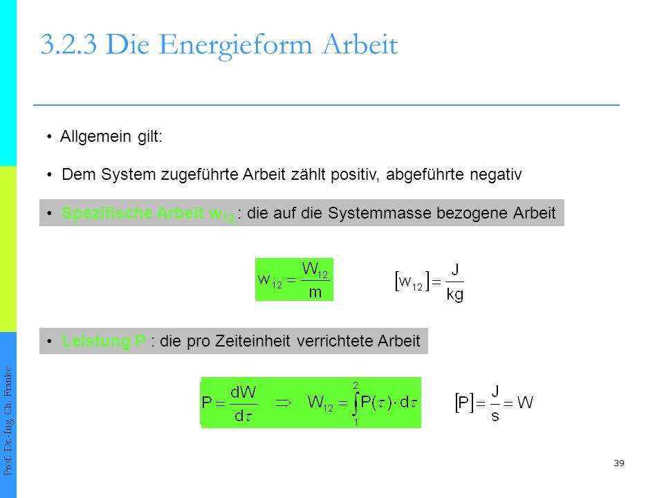 3.2.3 Die Energieform Arbeit