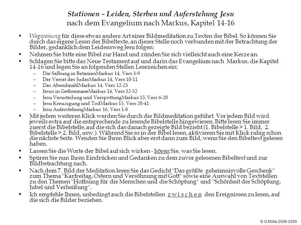 Stationen - Leiden, Sterben und Auferstehung Jesu nach dem Evangelium nach Markus, Kapitel 14-16