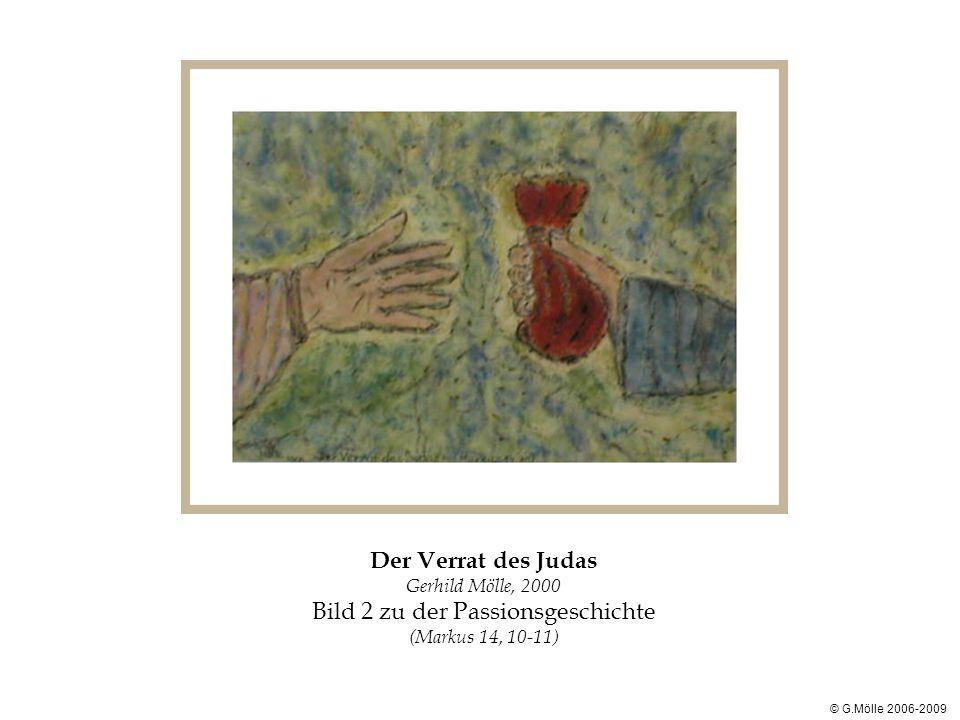 Der Verrat des Judas Gerhild Mölle, 2000