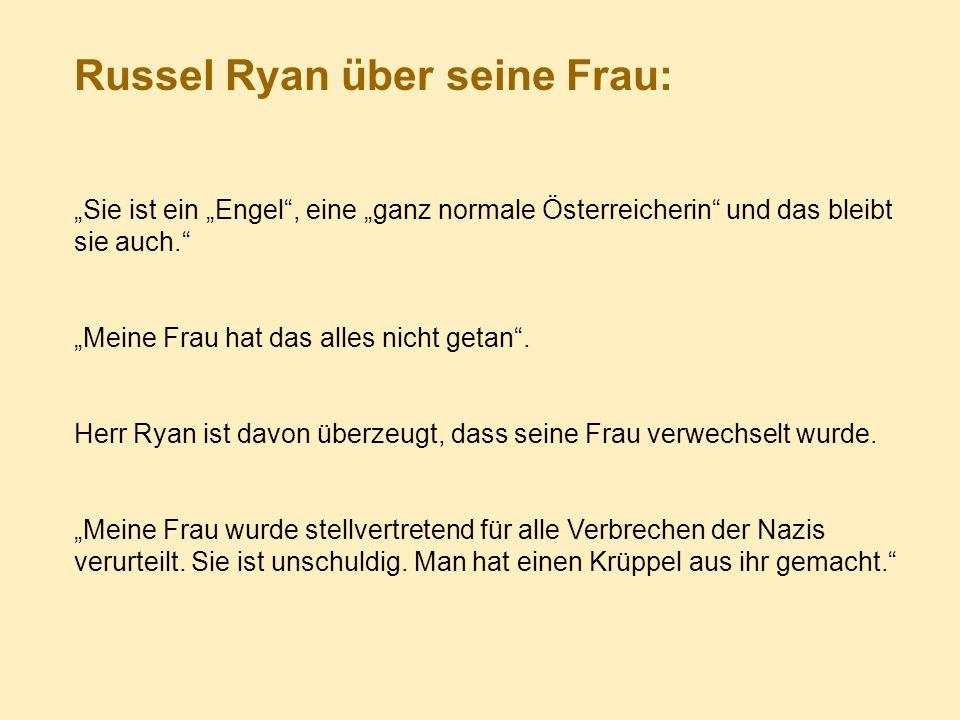 Russel Ryan über seine Frau: