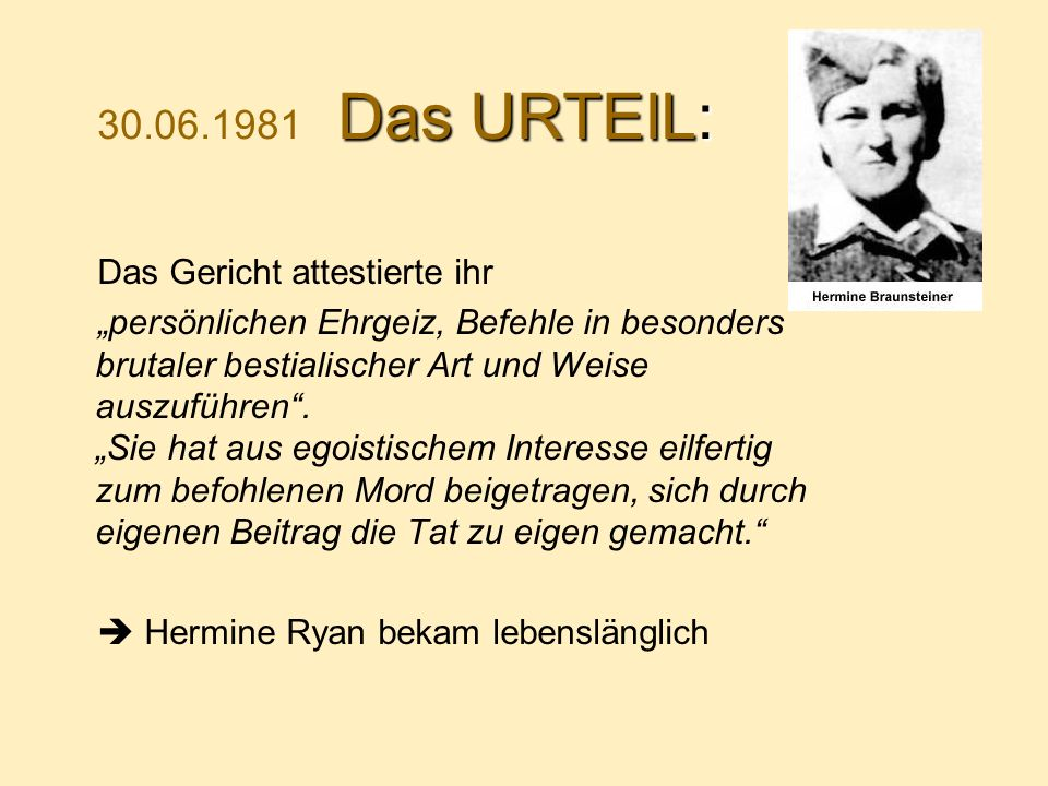 30.06.1981 Das URTEIL: Das Gericht attestierte ihr