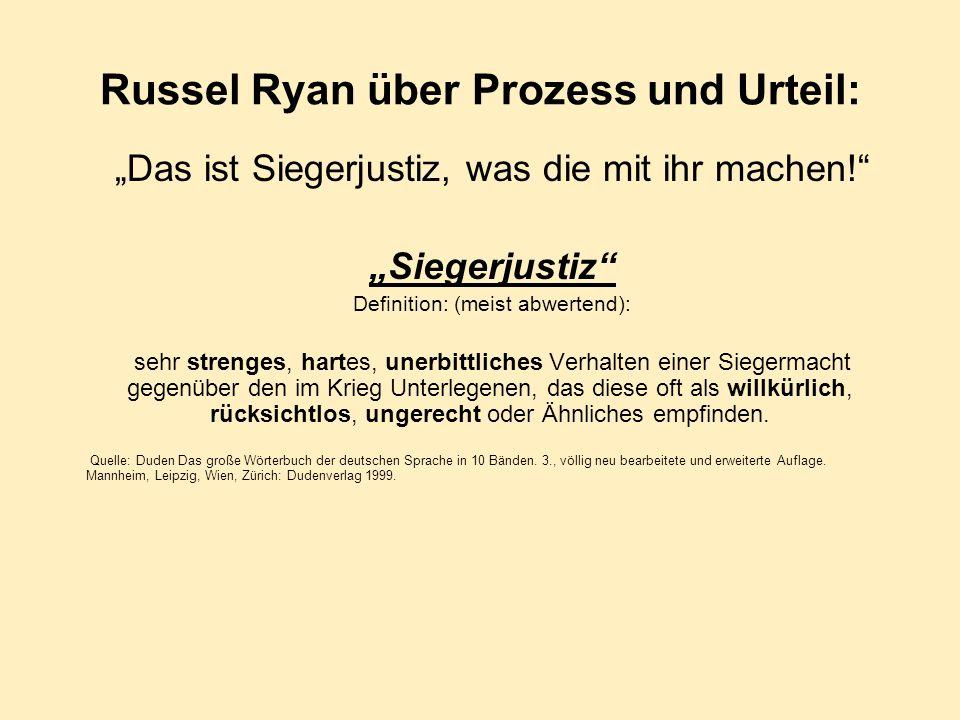 Russel Ryan über Prozess und Urteil: