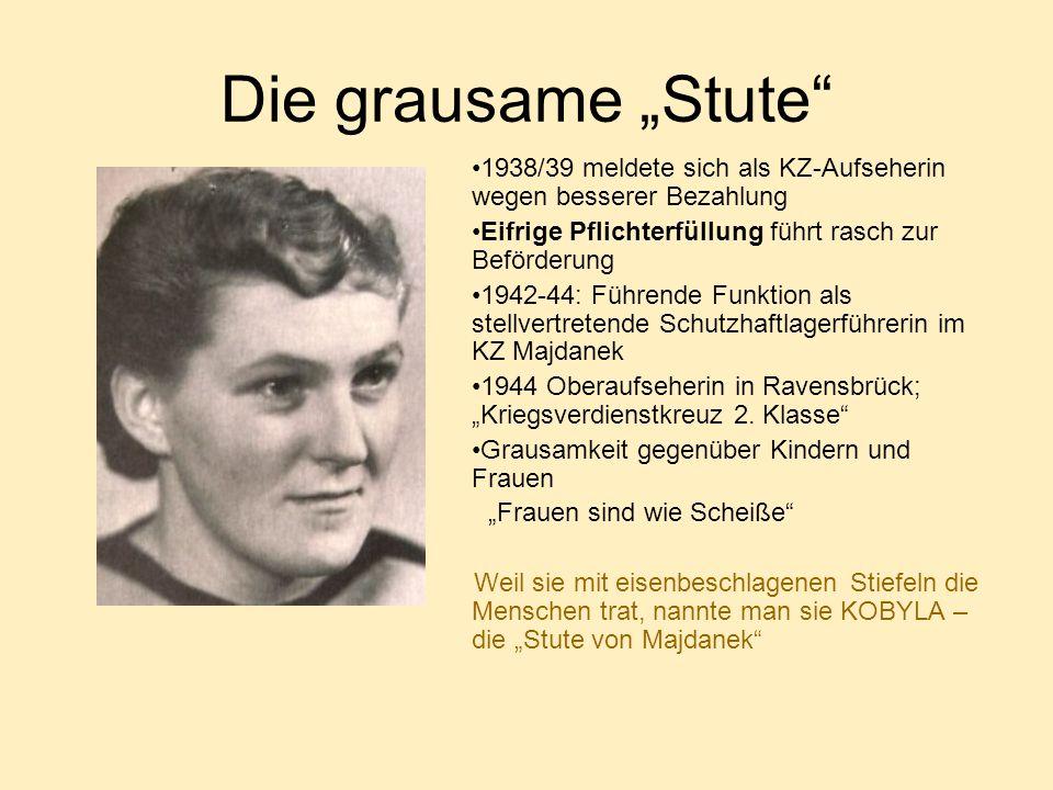 """Die grausame """"Stute 1938/39 meldete sich als KZ-Aufseherin wegen besserer Bezahlung. Eifrige Pflichterfüllung führt rasch zur Beförderung."""