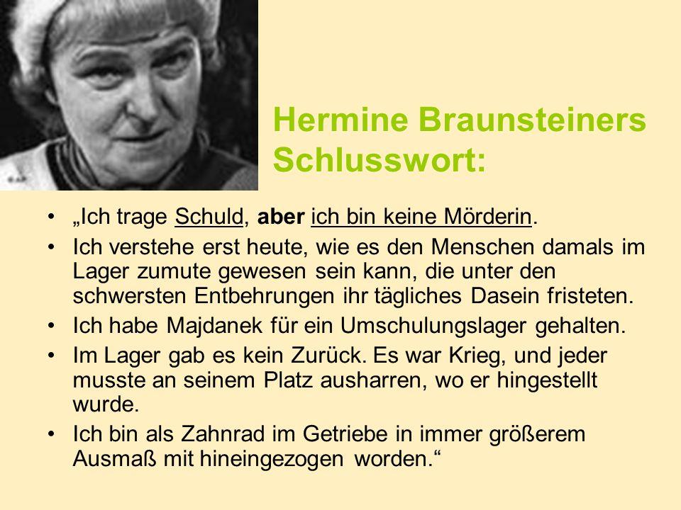 Hermine Braunsteiners Schlusswort: