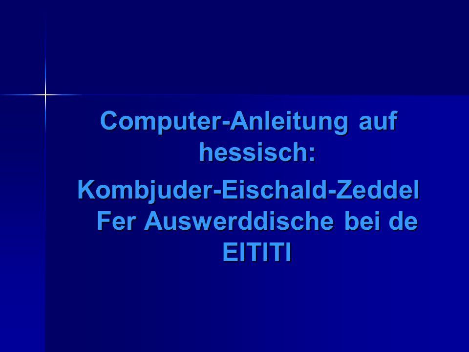 Computer-Anleitung auf hessisch: