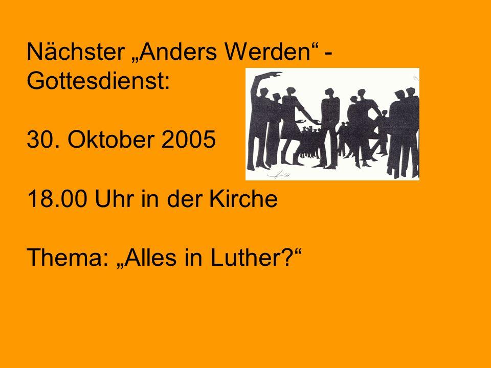 "Nächster ""Anders Werden -Gottesdienst:"