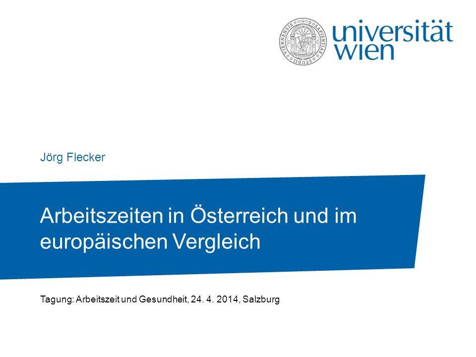 Arbeitszeiten in Österreich und im europäischen Vergleich
