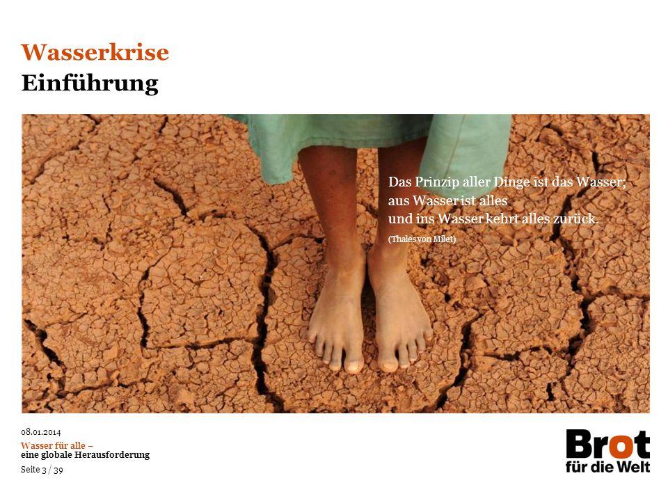 Wasserkrise Einführung Das Prinzip aller Dinge ist das Wasser;