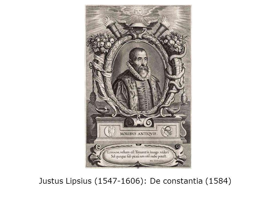 Justus Lipsius (1547-1606): De constantia (1584)