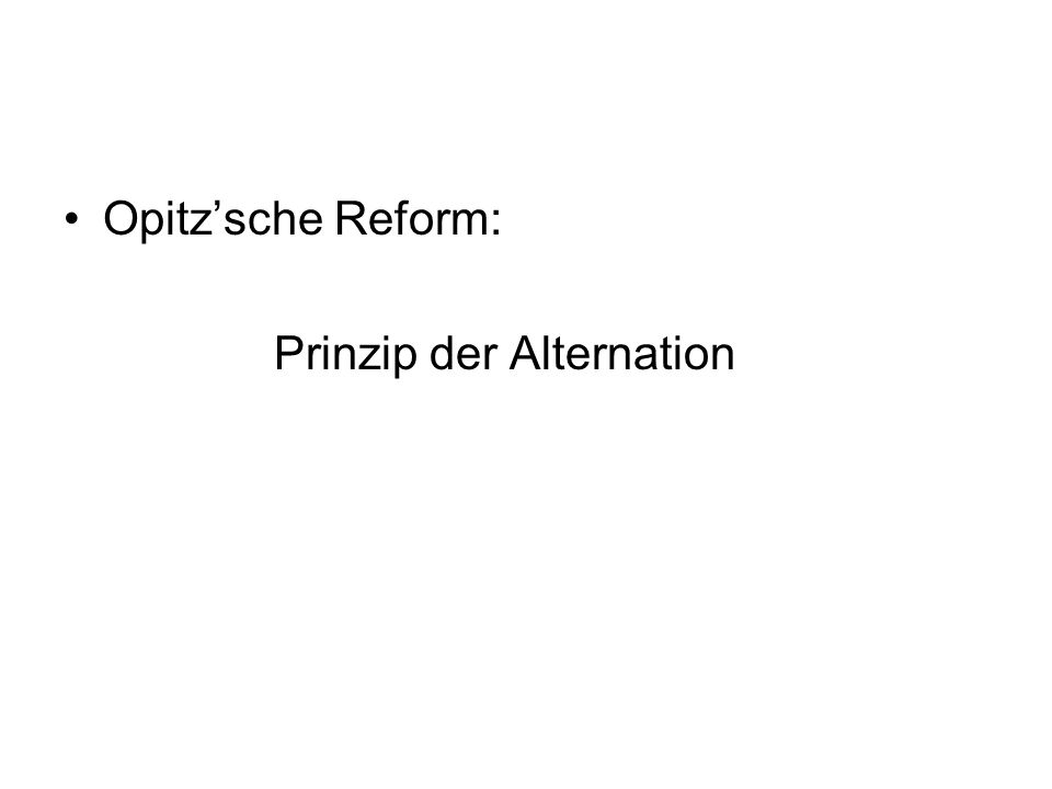 Opitz'sche Reform: Prinzip der Alternation