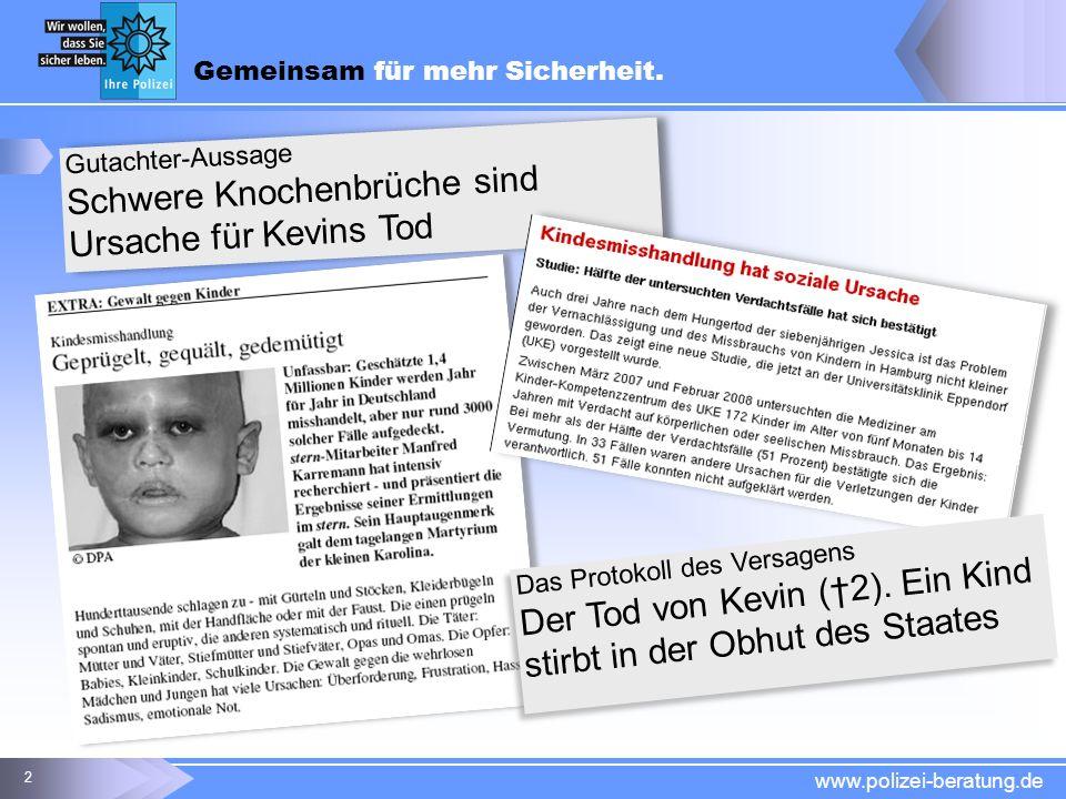 Schwere Knochenbrüche sind Ursache für Kevins Tod